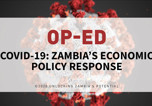 OPED – Covid-19- Zambia's Economic Policy Response
