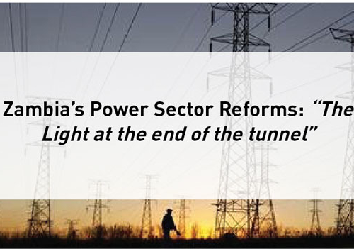 "Blog – Zambia's Power Sector Reforms: ""The Light at the end of the tunnel"""