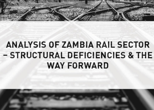 Blog – Analysis of Zambia Rail Sector – Structural Deficiencies & the Way Forward