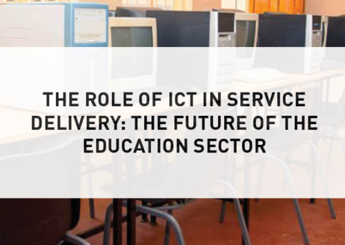 Blog – The Role of ICT in Service Delivery: The Future of the Education Sector