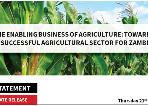 Press Statement: The Enabling Business of Agriculture – Towards a Successful Agricultural Sector for Zambia