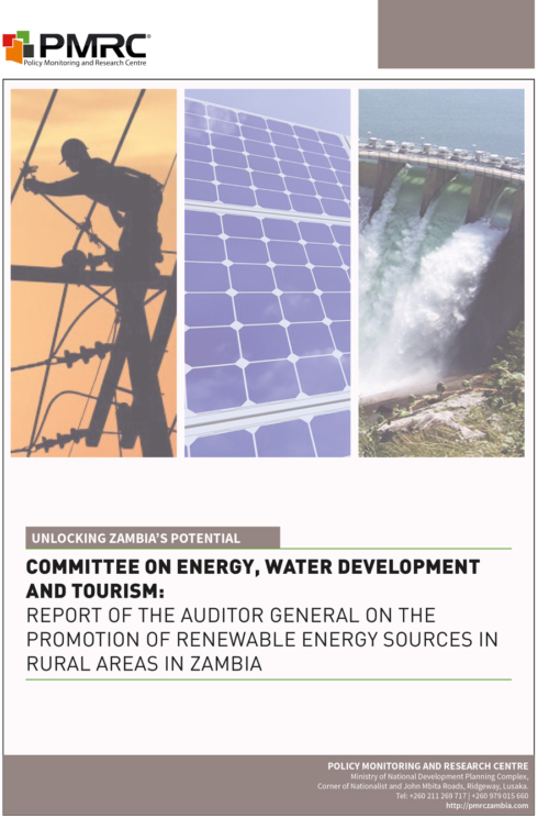 Committee on Energy, Water Development and Tourism – Report of The Auditor General on The Promotion of Renewable Energy Sources in Rural Areas in Zambia