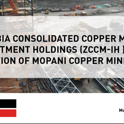 PMRC Press Statement – Zambia Consolidated Copper Mines Investment Holdings (ZCCM-IH )100% acquisition of Mopani Copper Mines (MCM)