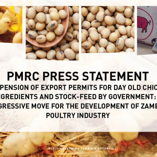 PMRC Press Statement – Suspension Of Export Permits For Day Old Chicks, Ingredients And Stock-Feed By Government: A Progressive Move For The Development Of Zambia's Poultry Industry