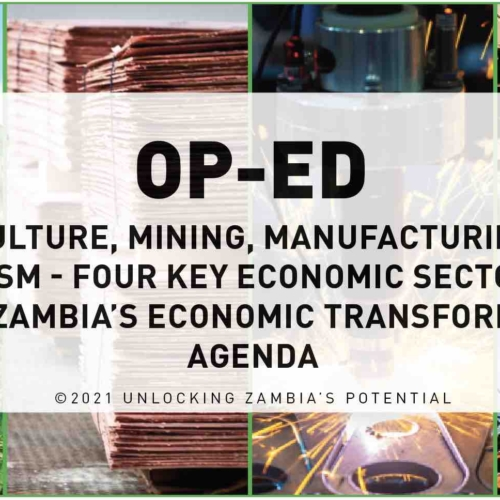PMRC OPED – Agriculture, Mining, Manufacturing and Tourism- Four Key Economic Sectors to Drive Zambia's Economic Stabilisation Agenda